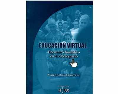 Educación virtual. Encuentro formativo en el ciberespacio