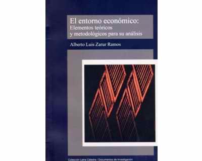 El entorno económico:  elementos teóricos y metodológicos para su análisis