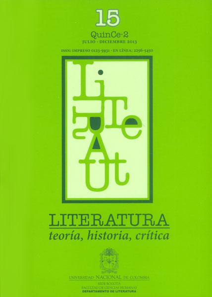 Literatura: teoría, historia, crítica. Vol 15 No. 2