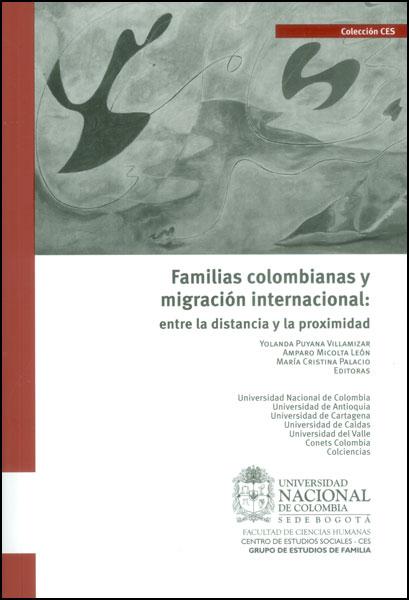 Familias colombianas y migración internacional: entre la distancia y la proximidad