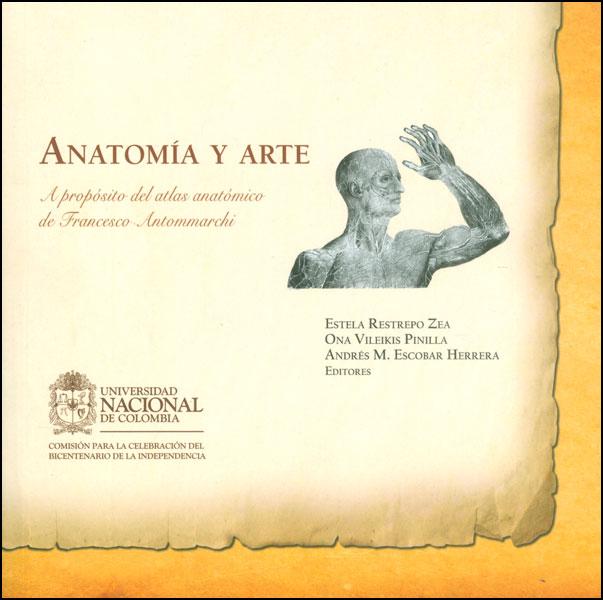 Anatomía y arte. A propósito del atlas anatómico de Francesco Antommarchi