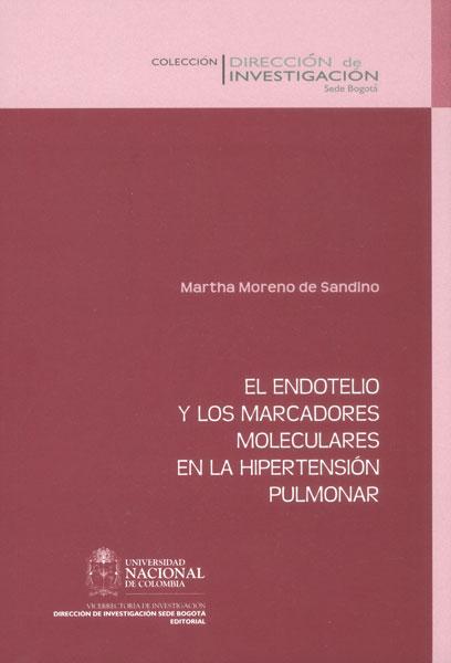 El endotelio y los marcadores moleculares en la hipertensión pulmonar