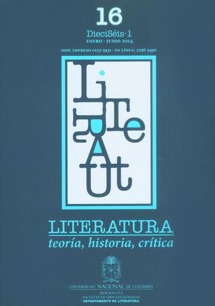 Literatura: teoría, historia, crítica. Vol 16 No. 1