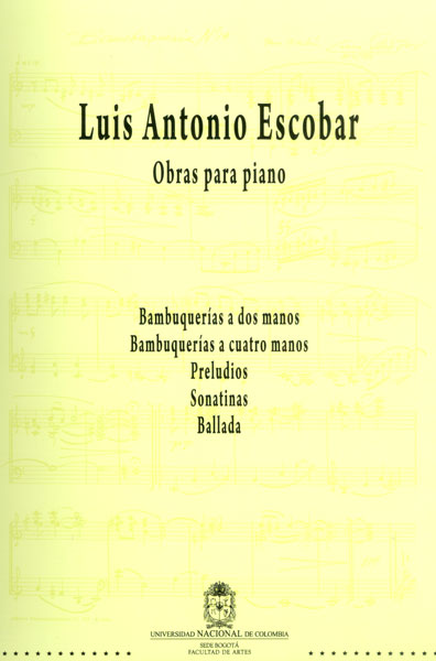 Luis Antonio Escobar. Obras para piano