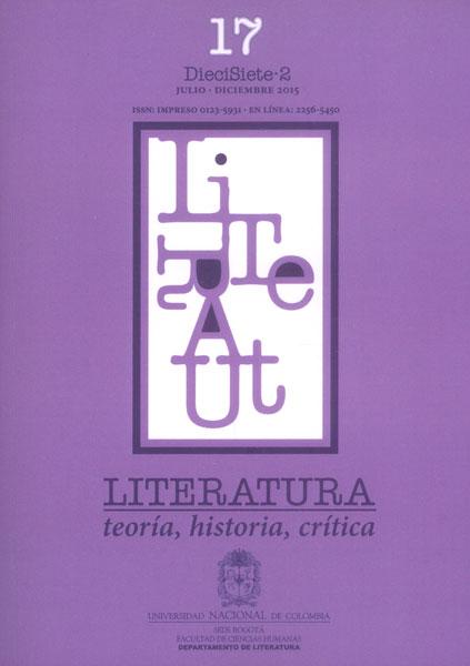 Literatura: teoría, historia, crítica Vol. 17 No. 2