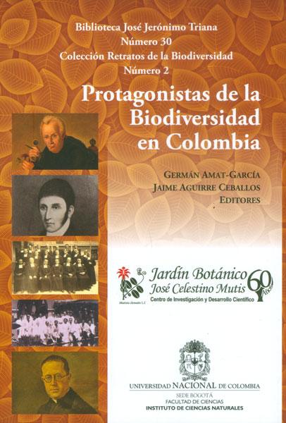Protagonistas de la Biodiversidad en Colombia
