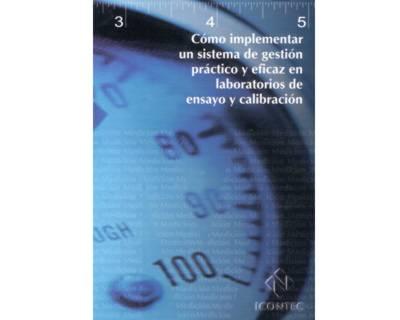 Portada de la publicación Cómo implementar un sistema de gestión práctico y eficaz en laboratorios de ensayo y calibración