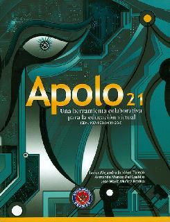 Apolo 21. Una herramienta colaborativa para la educación virtual