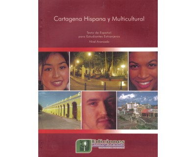 Cartagena hispana y multicultural. Nivel avanzado