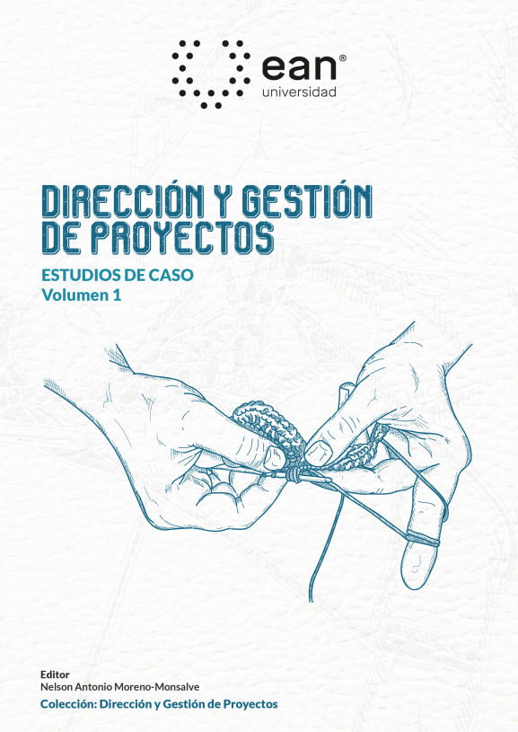 Dirección y gestión de proyectos. Estudios de caso. Volumen 1