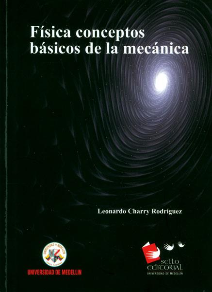 Física conceptos básicos de la mecánica
