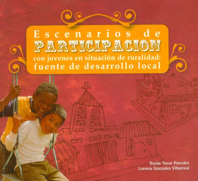 Escenarios de participación con jovenes en situación de ruralidad: fuente de desarrollo local