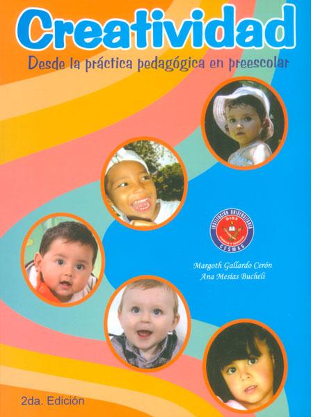 Creatividad. Desde la práctica pedagógica en preescolar (Segunda edición)