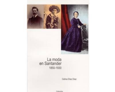 La moda en Santander, 1850-1930