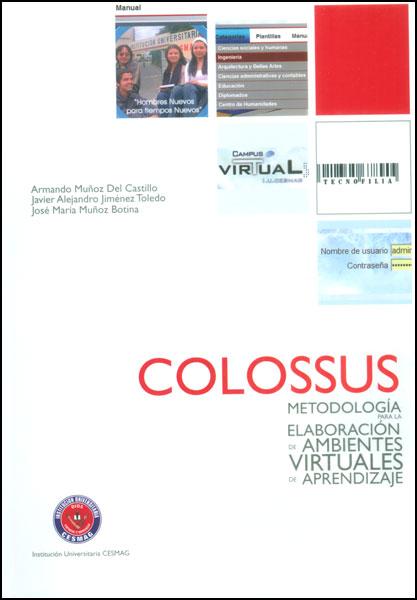 Colossus. Metodología para la elaboración de ambientes virtuales de aprendizaje