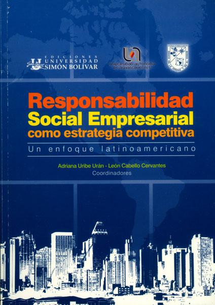 Responsabilidad Social Empresarial como estrategia competitiva: un enfoque latinoamericano