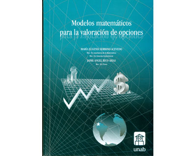 Modelos matemáticos para la valoración de opciones