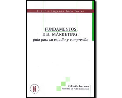 Fundamentos del márketing: guía para su estudio y comprensión