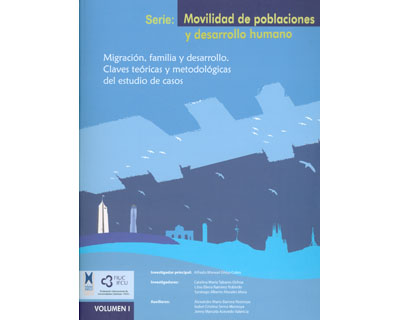 Migración, familia y desarrollo. Claves teóricas y metodológicas del estudio de casos. Volumen I