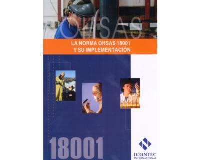 Portada de la publicación La norma OHSAS 18001 y su implementación