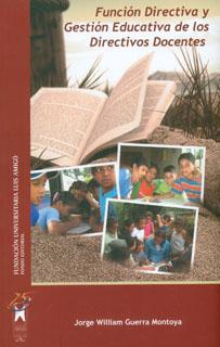 Función directiva y gestión educativa de los directivos docentes