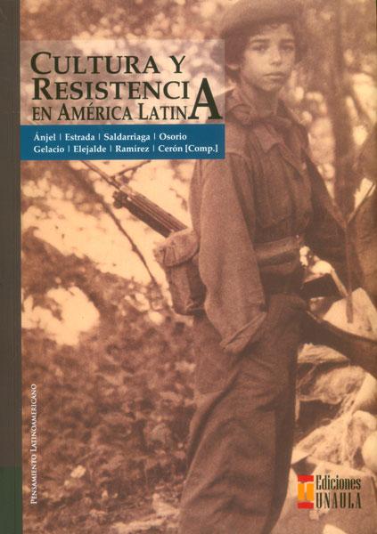 Cultura y resistencia en América Latina