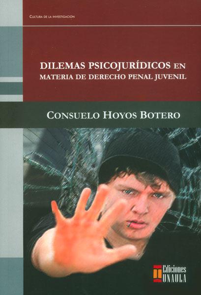 Dilemas psicojurídicos en materia de derecho penal juvenil