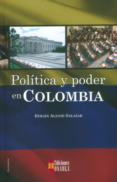 Política y poder en Colombia