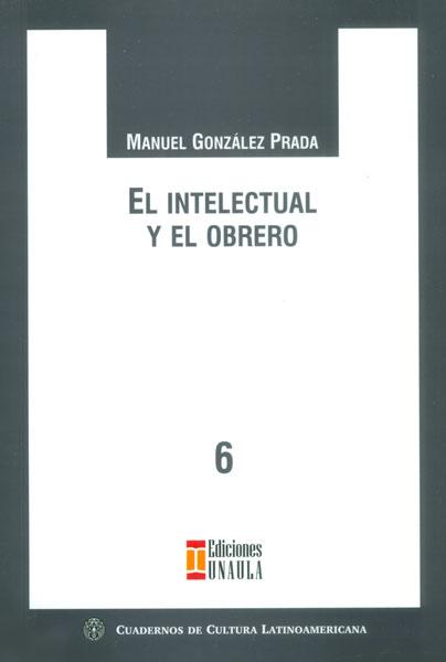 El intelectual y el obrero