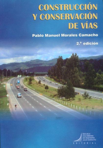 Construcción y conservación de vías
