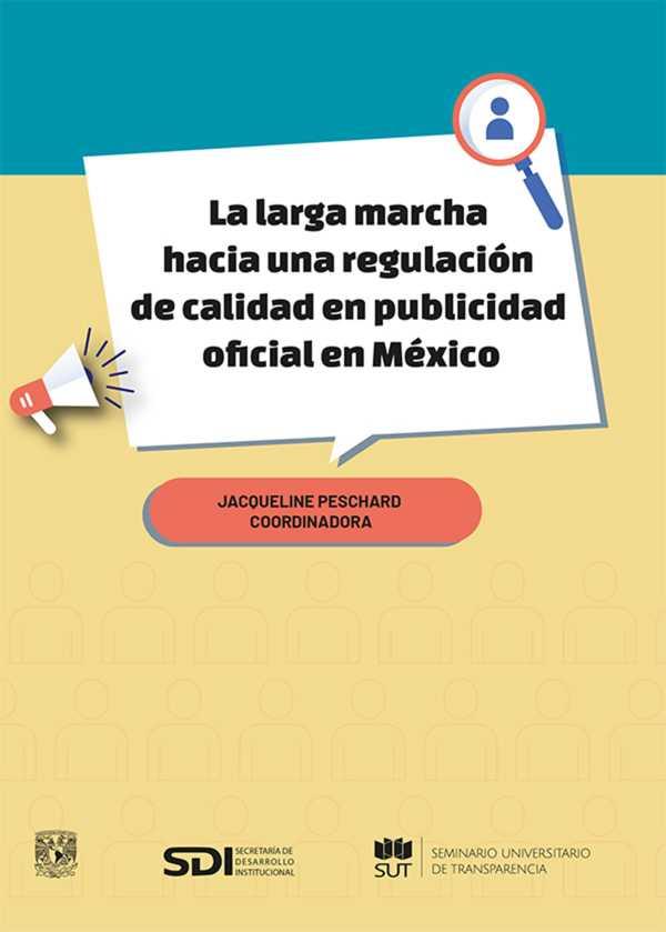 La larga marcha hacia una regulación de calidad en publicidad oficial en México