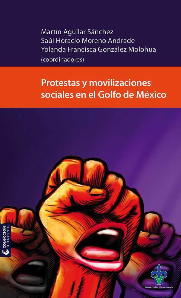 Protestas y movilizaciones sociales en el Golfo de México