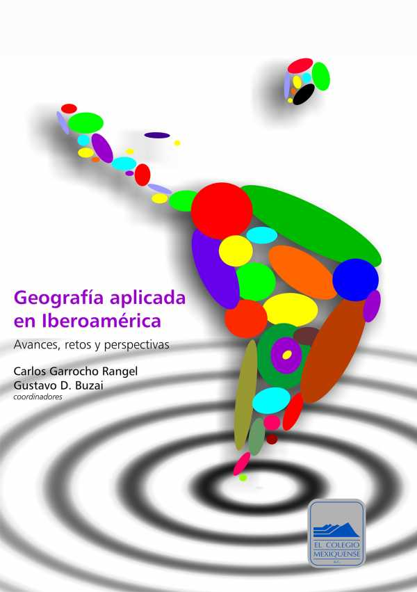 Geografía aplicada en Iberoamérica. Avances, retos y perspectivas