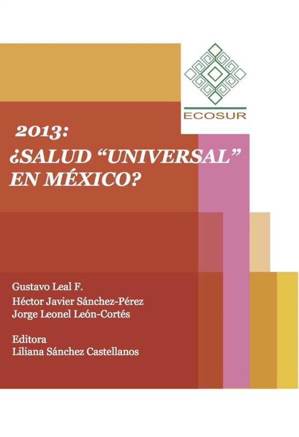"""2013: ¿Salud """"universal"""" en México?"""