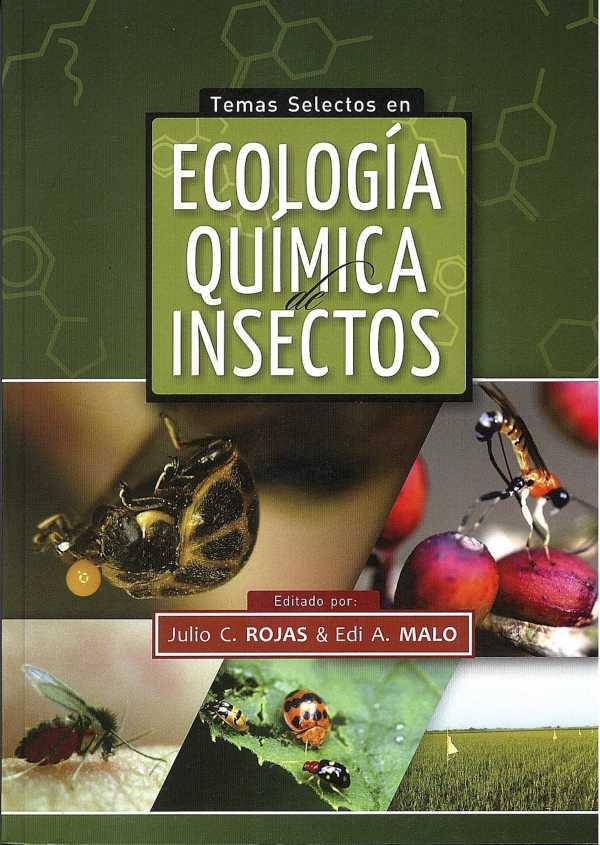 Temas selectos en ecología química de insectos