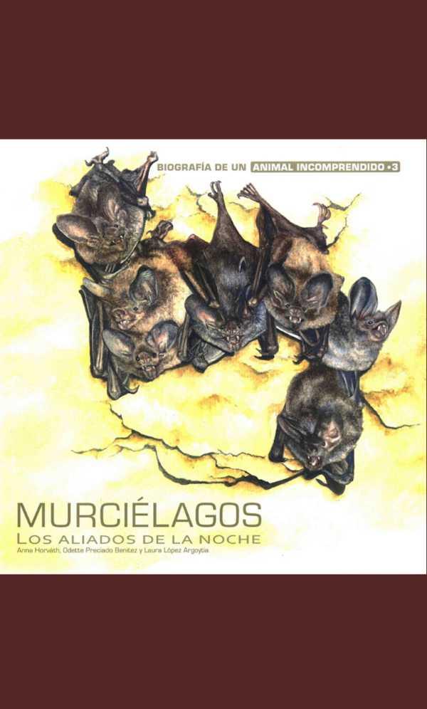 Murciélagos. Los aliados de la noche
