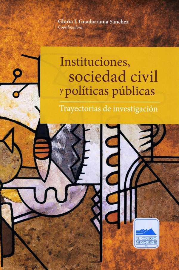 Instituciones, sociedad civil y políticas públicas. Trayectorias de investigación