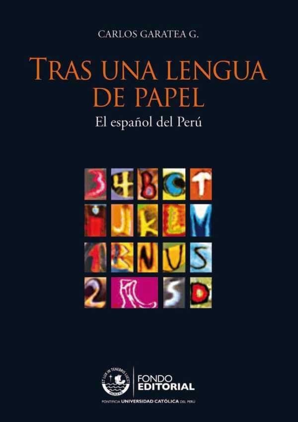 Tras una lengua de papel. El español del Perú