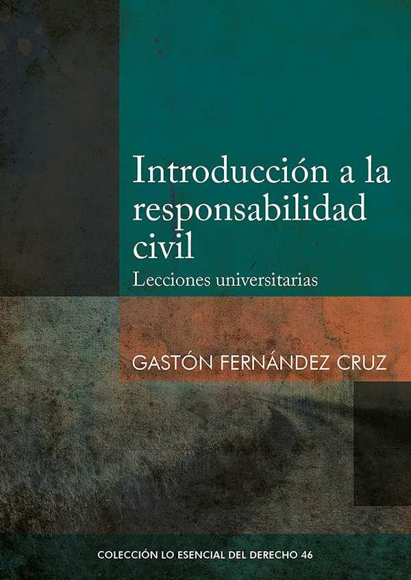 Introducción a la responsabilidad civil. Lecciones universitarias