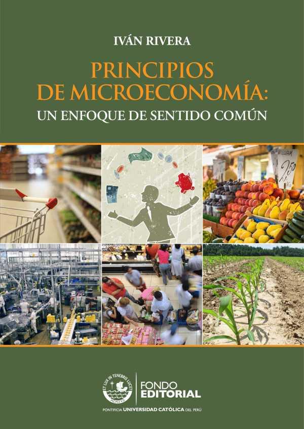 Principios de Microeconomía. Un enfoque de sentido común