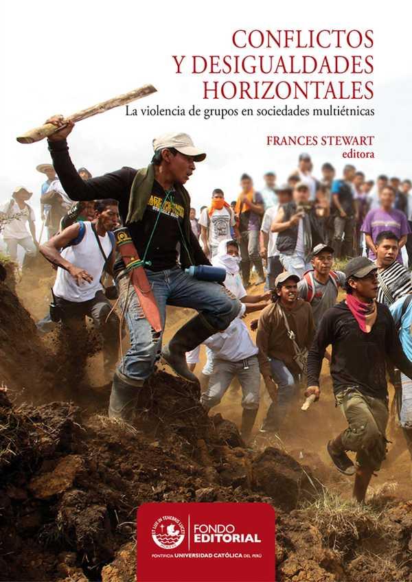Conflictos y desigualdades horizontales. La violencia de grupos en sociedades multiétnicas