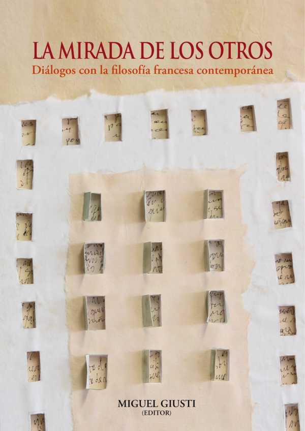 La mirada de los otros. Diálogos con la filosofía francesa contemporánea