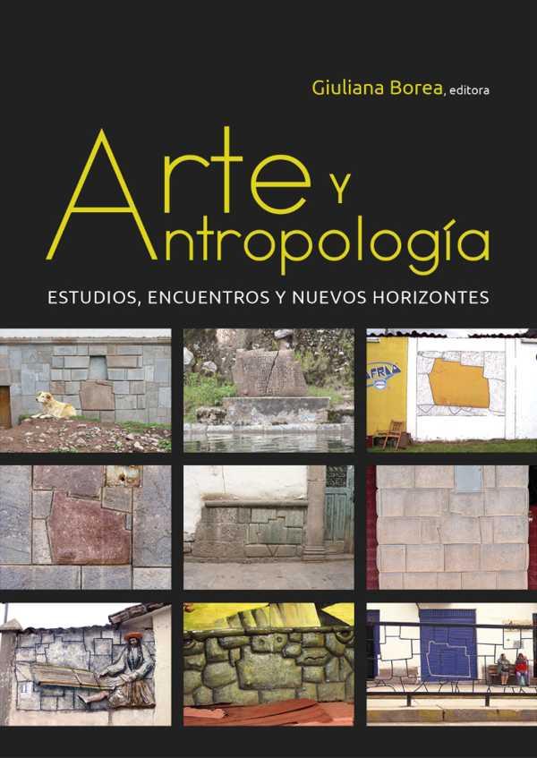 Arte y antropología. Estudios, encuentros y nuevos horizontes