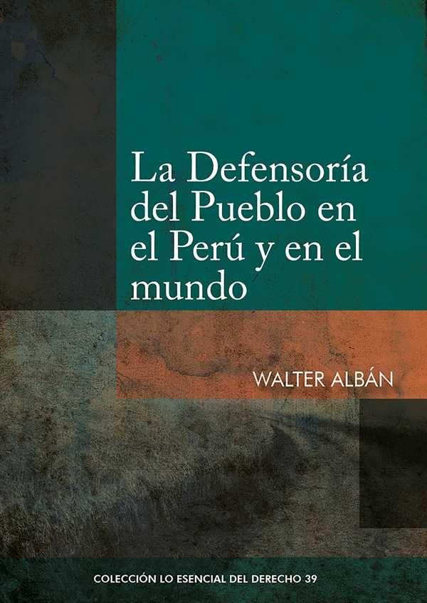 La Defensoría del Pueblo en el Perú y en el mundo