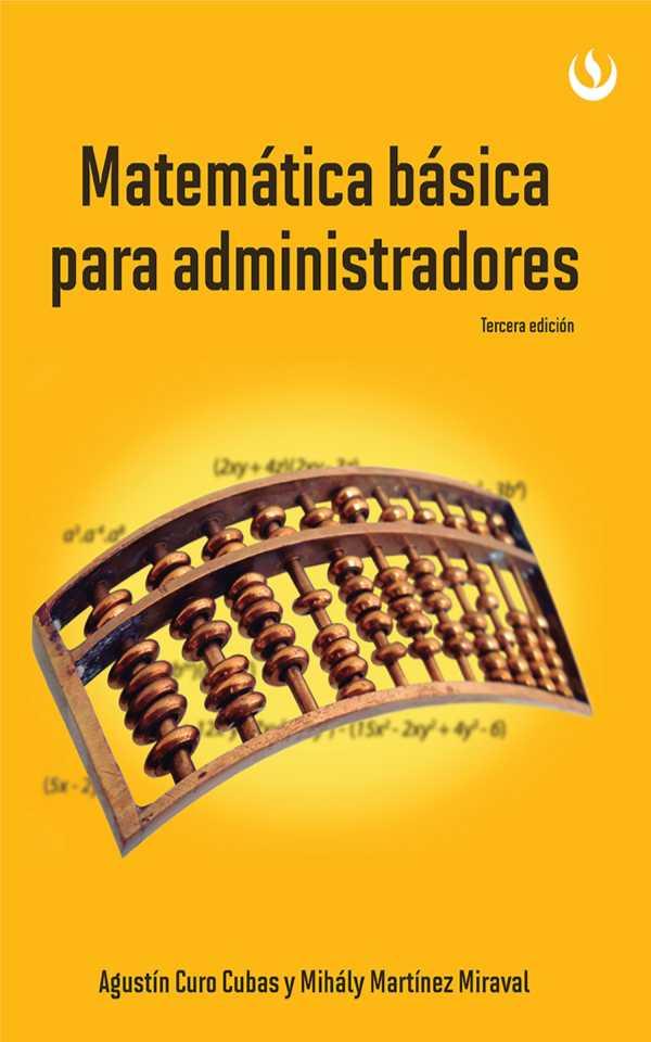 Matemática básica para administradores. Tercera edición