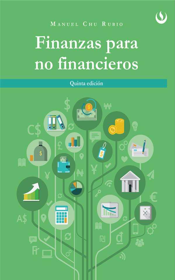 Finanzas para no financieros. Quinta edición