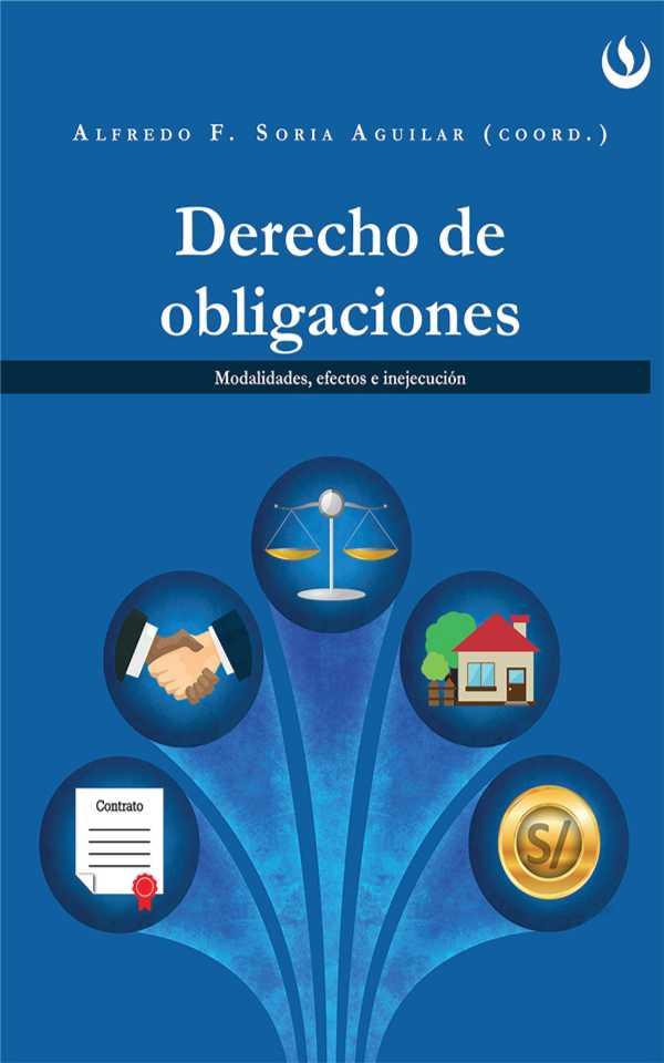 Derecho de obligaciones. Modalidades, efectos e inejecución