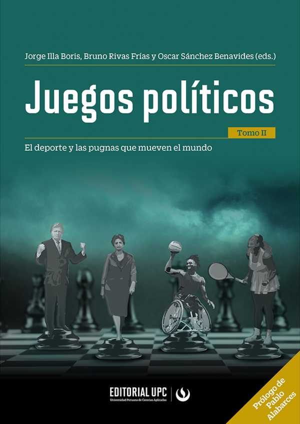 Juegos políticos (tomo II). El deporte y las pugnas que mueven el mundo