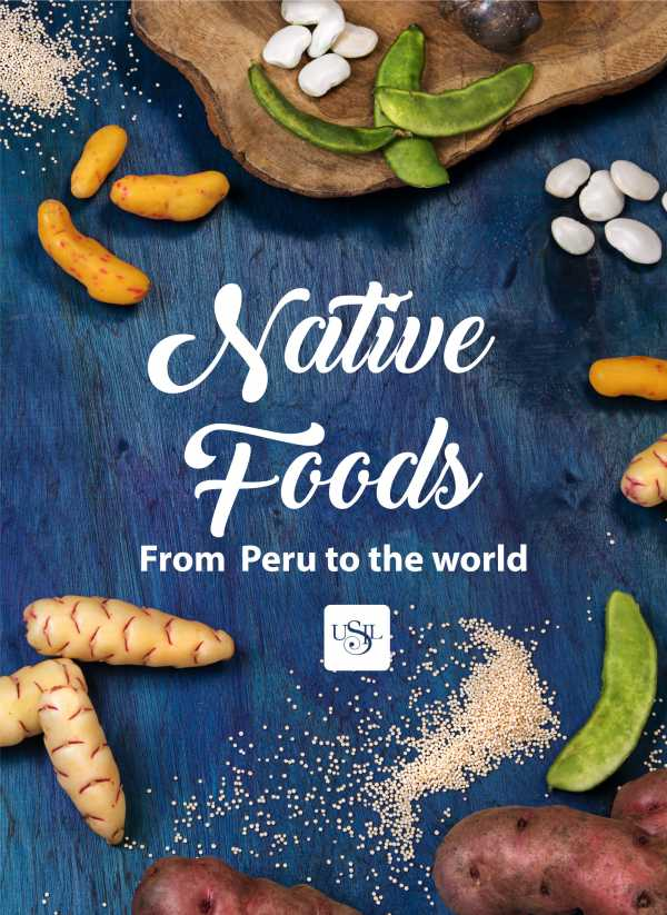 Native foods from Peru to the world