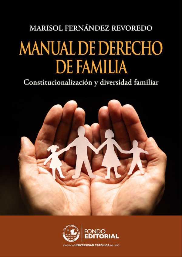 Manual de derecho de familia. Constitucionalización y diversidad familiar
